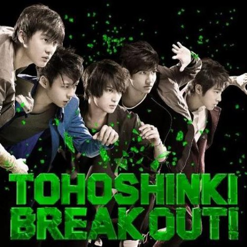 J-Pop Weekend: Break Out!-Tohoshinki