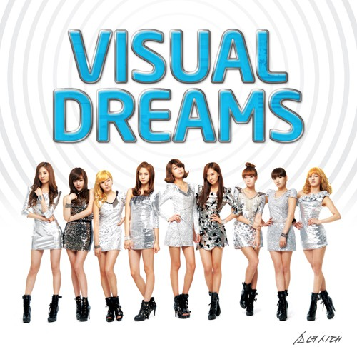K-Pop Weekend: Girl's Generation-Visual Dreams
