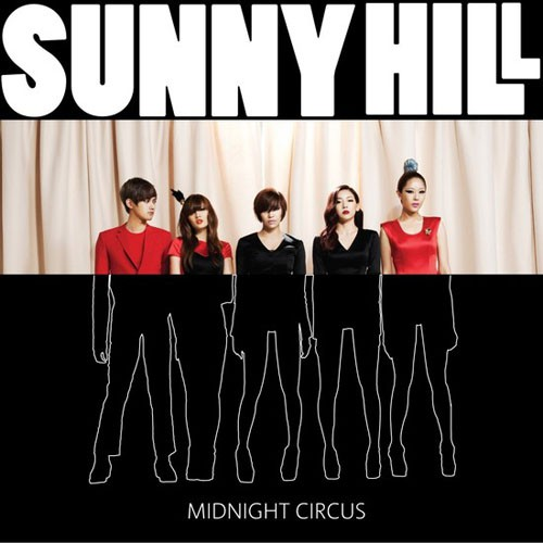 K-Pop Weekend: Sunny Hill-Midnight Circus